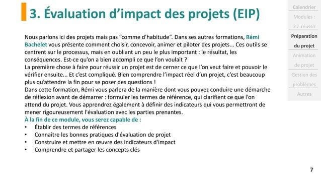 """3. Évaluation d'impact des projets (EIP) 7 Nous parlons ici des projets mais pas """"comme d'habitude"""". Dans ses autres forma..."""