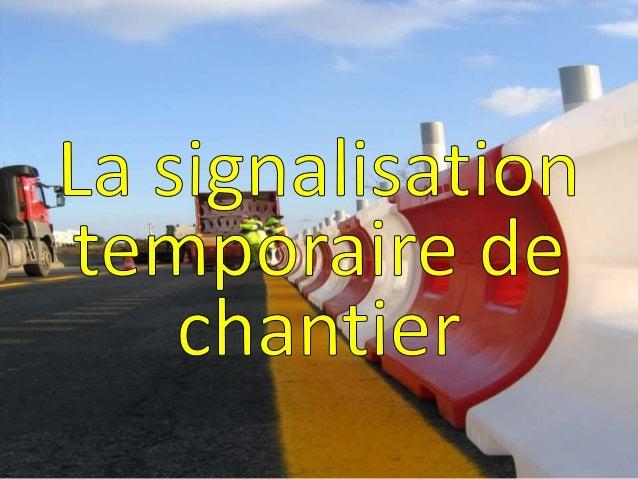 Les principes fondamentaux Pour être efficace , la signalisation temporaire doit être : ADAPTEE COHERENTE CREDIBLE LISIBLE