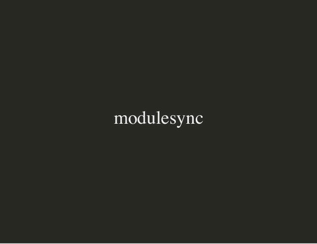 modulesyncmodulesync HowHow Vox PupuliVox Pupuli ManagesManages 133133 141 modules141 modules 1 / 211 / 21