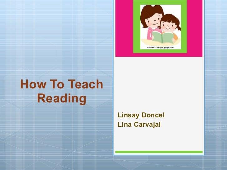 How To Teach Reading Linsay Doncel Lina Carvajal