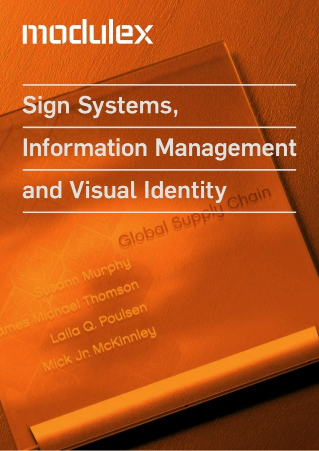 Sign Systems,Information Managementand Visual Identity
