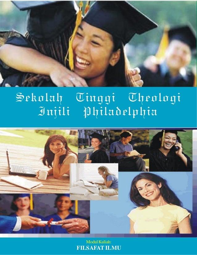 1 Sekolah Tinggi Theologi Injili Philadelphia Modul Kuliah: FILSAFAT ILMU