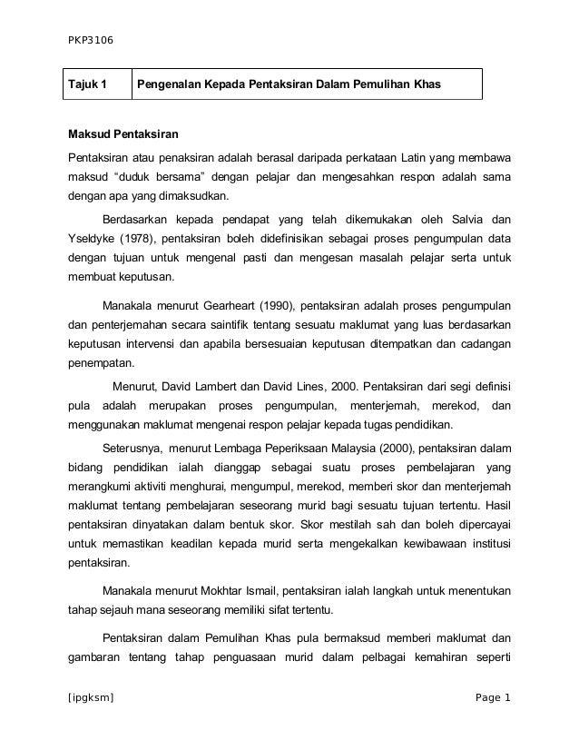 PKP3106Tajuk 1         Pengenalan Kepada Pentaksiran Dalam Pemulihan KhasMaksud PentaksiranPentaksiran atau penaksiran ada...