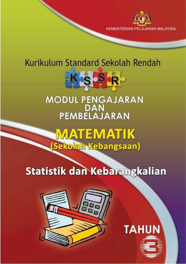 KEMENTERIAN PELAJARAN MALAYSIAKURIKULUM STANDARD SEKOLAH RENDAH              (KSSR)           MATEMATIK            TAHUN 3...
