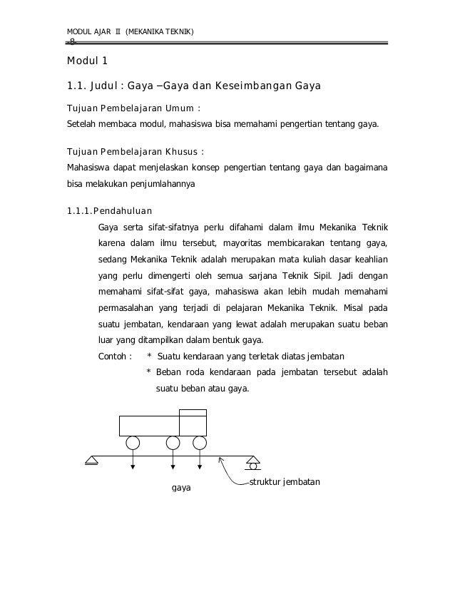 MODUL AJAR II (MEKANIKA TEKNIK)-8-Modul 11.1. Judul : Gaya ƊGaya dan Keseimbangan GayaTujuan Pembelajaran Umum :Setelah me...