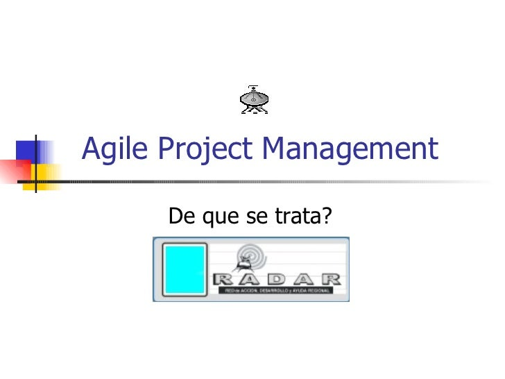 Agile Project Management De que se trata?