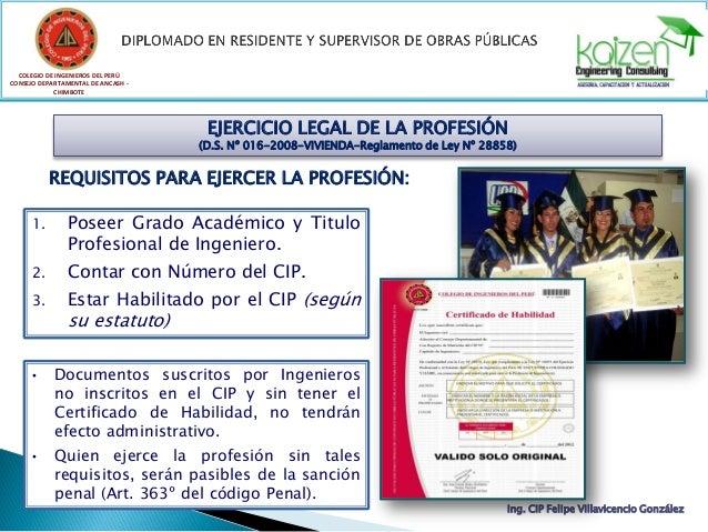 COLEGIO DE INGENIEROS DEL PERÚ CONSEJO DEPARTAMENTAL DE ANCASH - CHIMBOTE Ing. CIP Felipe Villavicencio González EJERCICIO...