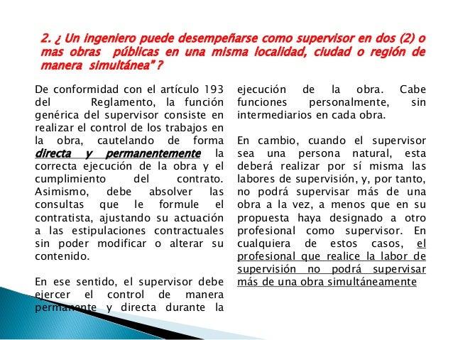 Por lo tanto, la Entidad contratante podría resolver el contrato de supervisión por incumplimiento, de acuerdo con el proc...