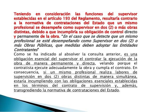 1. CONCLUSIONES 3.1 El profesional que realice la supervisión de una obra no podrá supervisar de manera simultánea otra ob...
