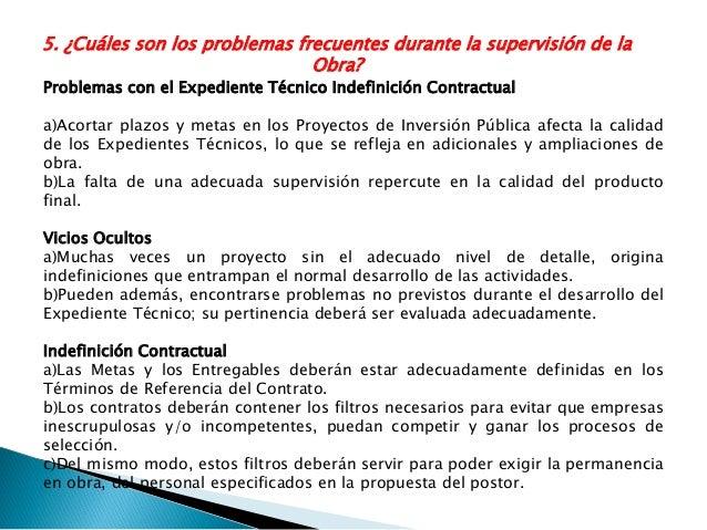 9. ¿Se puede convocar a una licitación de supervisor de obra sin haber convocado a una licitación de obra? Corresponde que...
