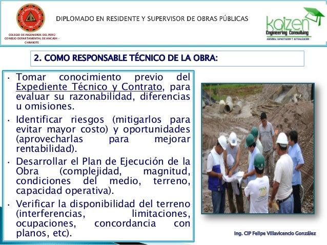 COLEGIO DE INGENIEROS DEL PERÚ CONSEJO DEPARTAMENTAL DE ANCASH - CHIMBOTE Ing. CIP Felipe Villavicencio González 2. COMO R...