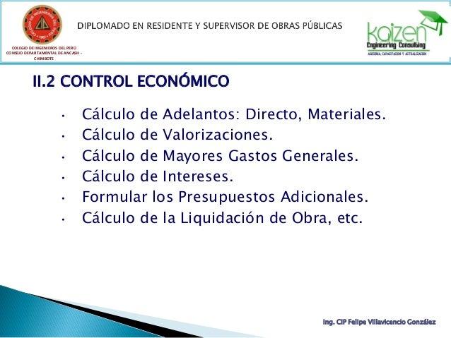 COLEGIO DE INGENIEROS DEL PERÚ CONSEJO DEPARTAMENTAL DE ANCASH - CHIMBOTE II.2 CONTROL ECONÓMICO • Cálculo de Adelantos: D...