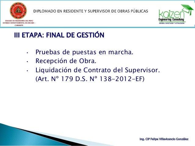 COLEGIO DE INGENIEROS DEL PERÚ CONSEJO DEPARTAMENTAL DE ANCASH - CHIMBOTE III ETAPA: FINAL DE GESTIÓN • Pruebas de puestas...