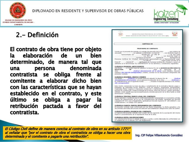 COLEGIO DE INGENIEROS DEL PERÚ CONSEJO DEPARTAMENTAL DE ANCASH - CHIMBOTE Ing. CIP Felipe Villavicencio González El contra...