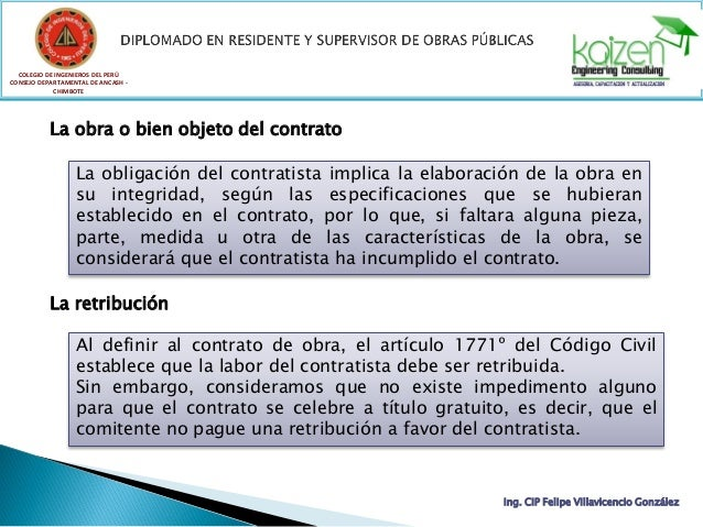 COLEGIO DE INGENIEROS DEL PERÚ CONSEJO DEPARTAMENTAL DE ANCASH - CHIMBOTE Ing. CIP Felipe Villavicencio González La obra o...