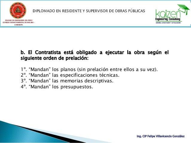 COLEGIO DE INGENIEROS DEL PERÚ CONSEJO DEPARTAMENTAL DE ANCASH - CHIMBOTE Ing. CIP Felipe Villavicencio González b. El Con...