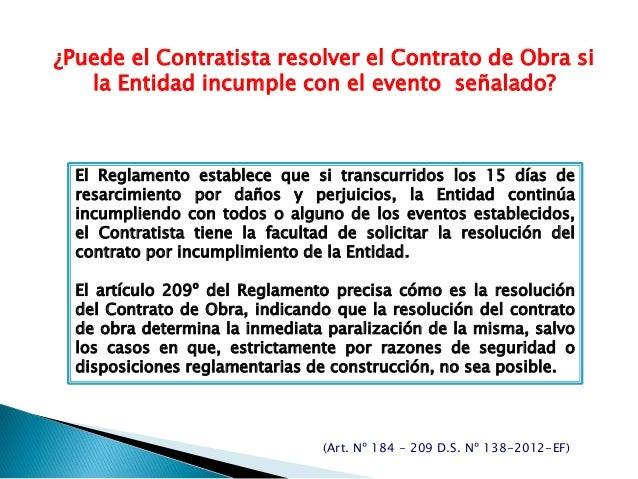¿Puede el Contratista resolver el Contrato de Obra si la Entidad incumple con el evento señalado? El Reglamento establece ...
