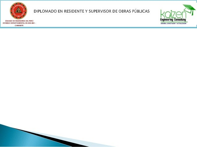 COLEGIO DE INGENIEROS DEL PERÚ CONSEJO DEPARTAMENTAL DE ANCASH - CHIMBOTE