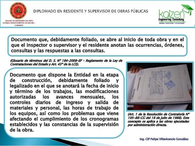 COLEGIO DE INGENIEROS DEL PERÚ CONSEJO DEPARTAMENTAL DE ANCASH - CHIMBOTE Ing. CIP Felipe Villavicencio González De los co...