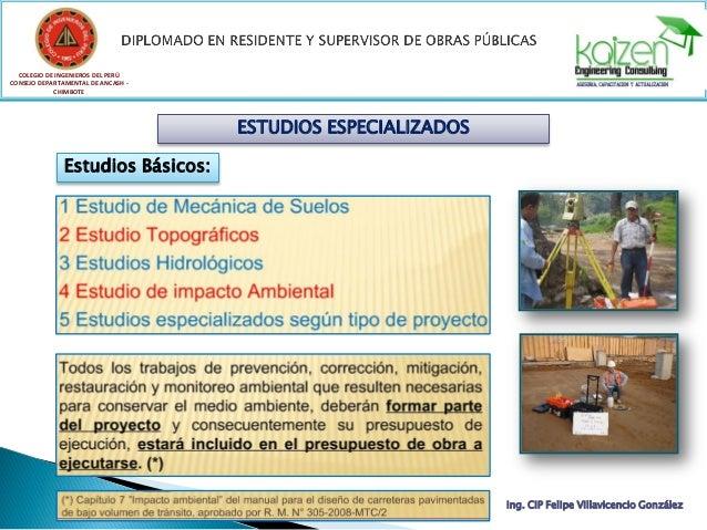 COLEGIO DE INGENIEROS DEL PERÚ CONSEJO DEPARTAMENTAL DE ANCASH - CHIMBOTE Ing. CIP Felipe Villavicencio González MEMORIA D...