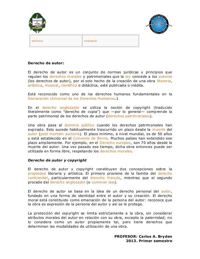 stickiness sindicaciónDerecho de autor:El derecho de autor es un conjunto de normas jurídicas y principios queregulan los ...