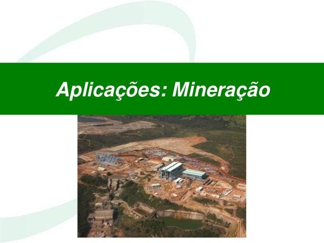 Aplicações: Mineração