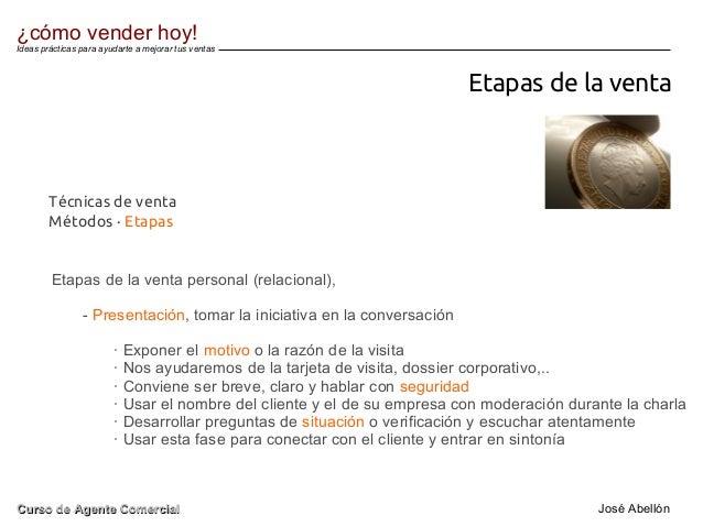 Etapas de la venta Etapas de la venta personal (relacional), - Presentación, tomar la iniciativa en la conversación · Expo...