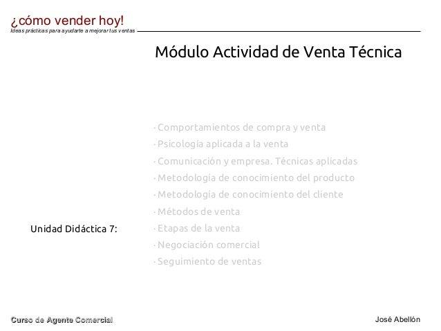 Módulo Actividad de Venta Técnica Unidad Didáctica 7: · Comportamientos de compra y venta · Psicología aplicada a la venta...