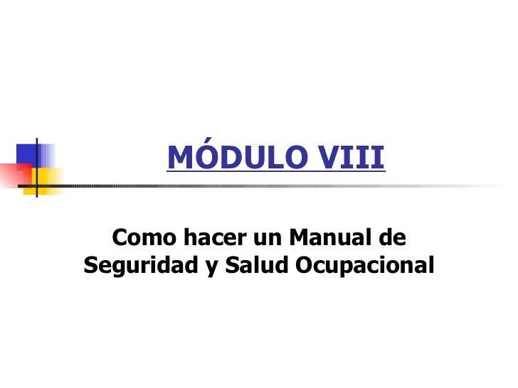 MÓDULO VIII Como hacer un Manual de Seguridad y Salud Ocupacional