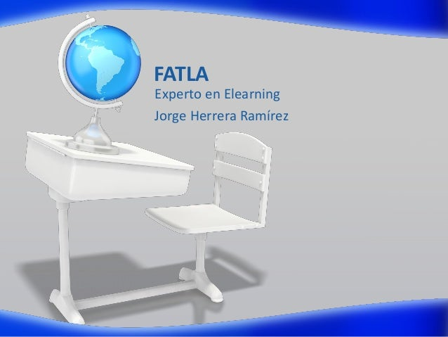 FATLA Experto en Elearning Jorge Herrera Ramírez