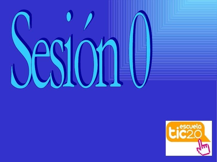 Sesión 0