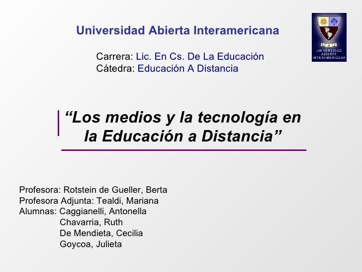 Universidad Abierta Interamericana                     Carrera: Lic. En Cs. De La Educación                    Cátedra: Ed...