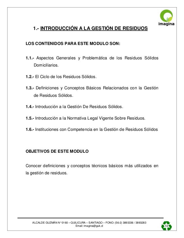 ALCALDE GUZMÁN N° 0160 – QUILICURA – SANTIAGO – FONO: (56-2) 3893336 / 3893283 Email: imagina@guk.cl 10 1.- INTRODUCCIÓN A...