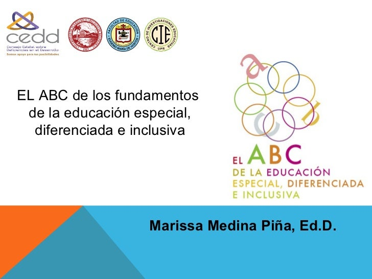 1900EL ABC de los fundamentos de la educación especial,  diferenciada e inclusiva                     Marissa Medina Piña,...