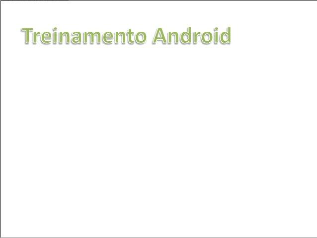 O ponto de partida do Android                      O primeiro lançamento                    oficial do Android foi em 22  ...