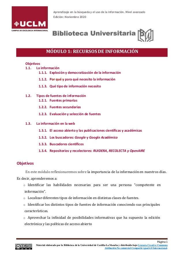 Aprendizaje en la búsqueda y el uso de la información. Nivel avanzado Edición: Noviembre 2020 MÓDULO 1: RECURSOS DE INFORM...