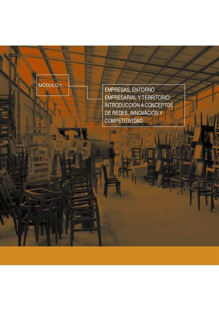 Empresas, entorno empresarial y territorio: introducción a conceptos de redes, innovación y competitividad   MÓDULO 1MÓDUL...
