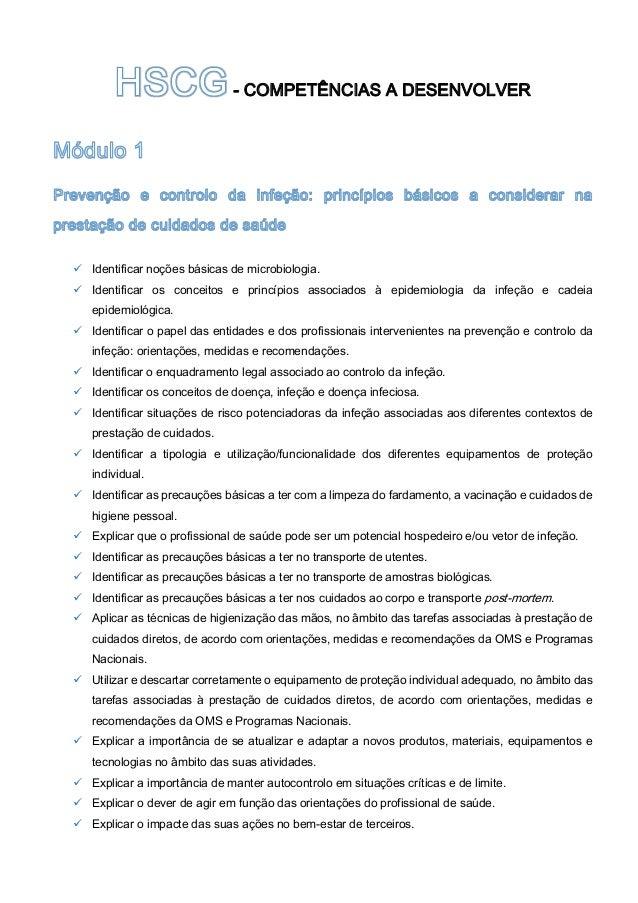 - COMPETÊNCIAS A DESENVOLVER  Identificar noções básicas de microbiologia.  Identificar os conceitos e princípios associ...