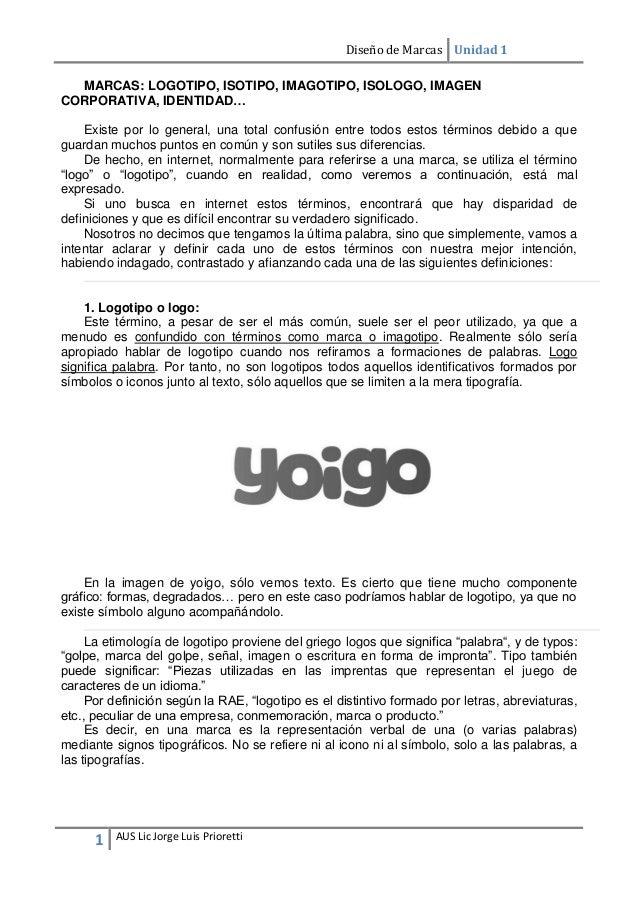 Diseño de Marcas Unidad 1 1 AUS Lic Jorge Luis Prioretti MARCAS  LOGOTIPO f23d71f93ba35