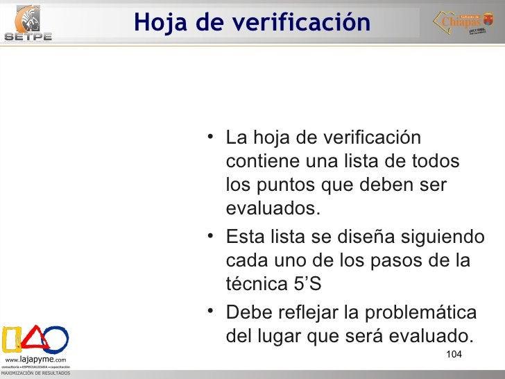 Hoja de verificación <ul><li>La hoja de verificación contiene una lista de todos los puntos que deben ser evaluados.  </li...