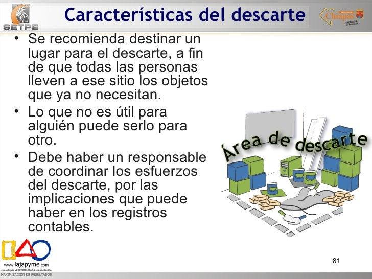 Características del descarte <ul><li>Se recomienda destinar un lugar para el descarte, a fin de que todas las personas lle...