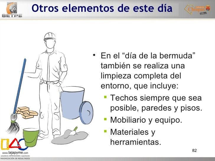 """Otros elementos de este día <ul><li>En el """"día de la bermuda"""" también se realiza una limpieza completa del entorno, que in..."""