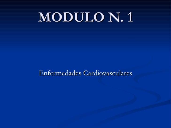 MODULO N. 1 Enfermedades Cardiovasculares