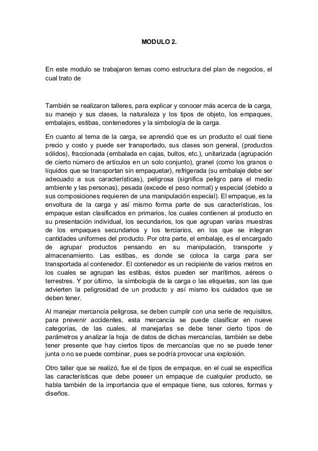 MODULO 2. En este modulo se trabajaron temas como estructura del plan de negocios, el cual trato de También se realizaron ...