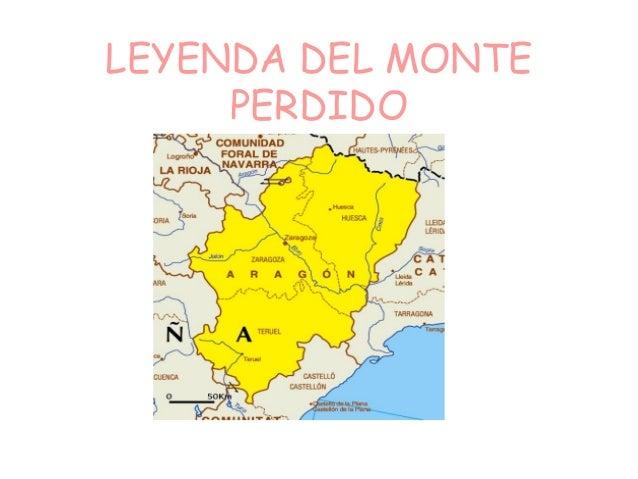 LEYENDA DEL MONTE PERDIDO