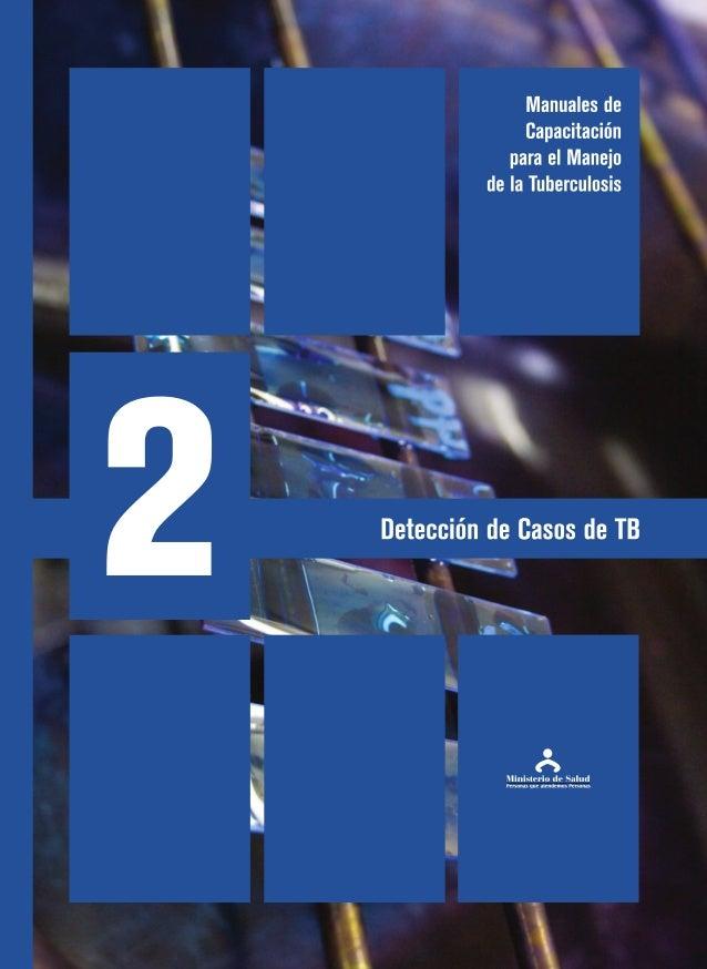 Detección de Casos de Tuberculosis Manuales de Capacitación para el Manejo de la Tuberculosis