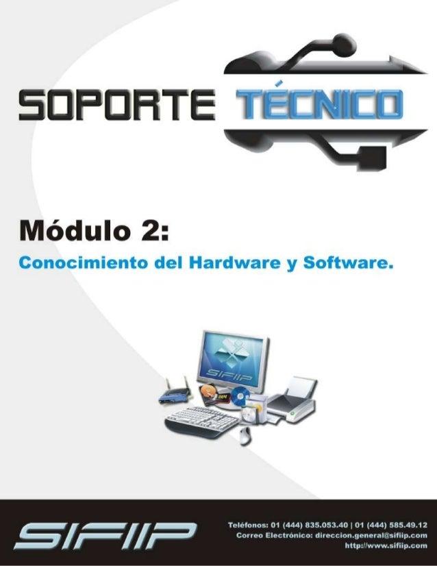 MÓDULO 2: CONOCIMIENTO DEL HARDWARE Y SOFTWARE.______________________ 1 Clasificación de hardware. _______________________...