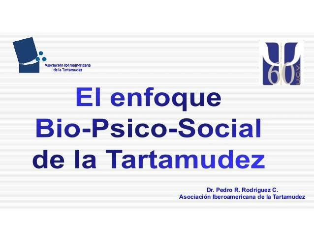 Dr. Pedro R. Rodríguez C. Asociación Iberoamericana de la Tartamudez