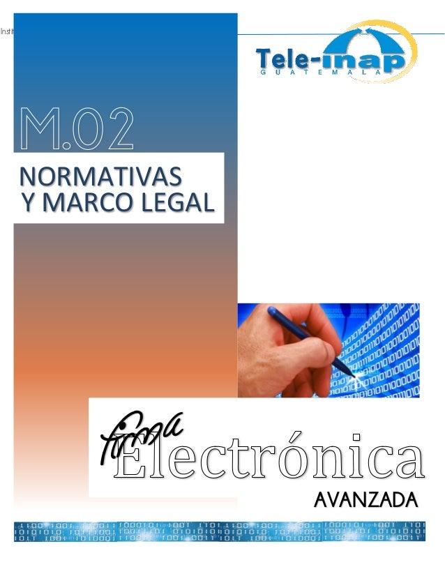 Instituto Nacional de Administración Pública AVANZADA NORMATIVAS Y MARCO LEGAL