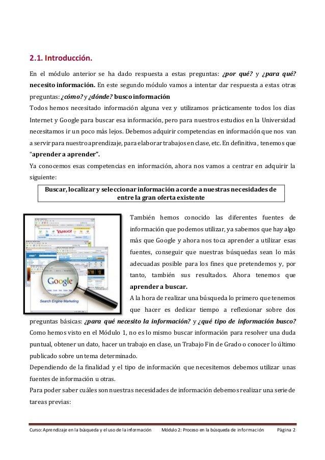 Módulo 2. Proceso en la búsqueda de información (Edición: marzo 2021) Slide 2